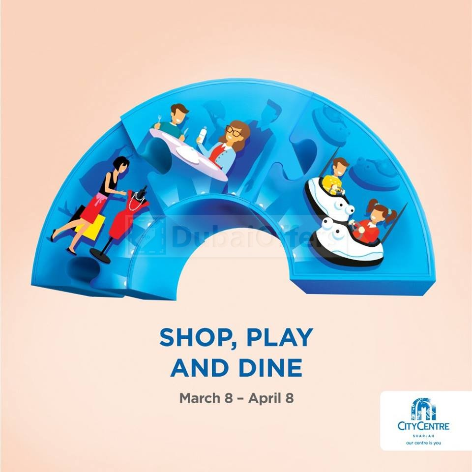 City Centre Sharjah Shop Play Amp Dine Package